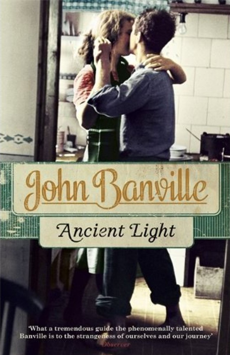 "Blinded By The Light. ""Ancient Light"" by John Banville"