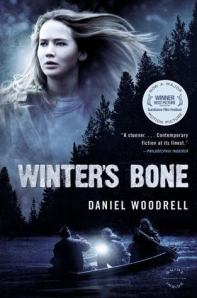 """Winter's Bone"" by Daniel Woodrell, later made into a film starring Jennifer Lawrence. source: goodreads"