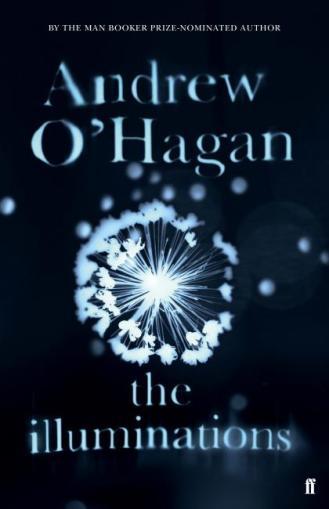 Andrew O'Hagan-The Illuminations