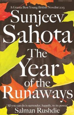 Sunjeev Sahota-The Year Of The Runaways